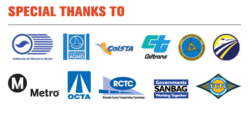 Special thanks to: California Air Resource Board, South Coast AQMD, CalSTA,Caltrans, California Transportation Commission, Metro, OCTA,RCTC,VCTC, and SANBAG