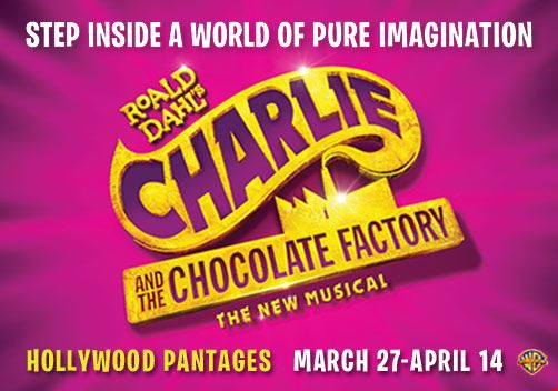 Charlie and the Chocolate Factory at Hollywood Pantages