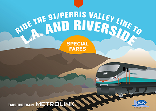 Ride the 91/Perris Valley Line to LA and Riverside with Special Fares