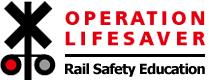 Operation Lifesaver Rail Safety Education